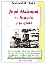 José Marmol, Su historia y su gente